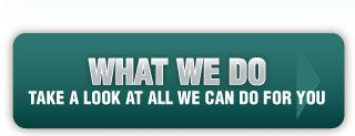 What We Do - Take a look at all we can do for you
